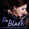 Tuyển Tập Những Ca Khúc Hay Nhất Của Siu Black - Siu Black