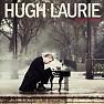 Bài hát Kiss Of Fire - Hugh Laurie