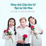 Bài hát LK Những Điều Thầy Chưa Kể - Kyo York, Bé Ju Uyên Nhi, Bé Bảo Nghi