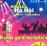 Album Hanoi Gold Melodies Vol 2 - CD1 - Various Artists