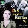 Bài hát Tiếng Hát Giữa Rừng Pác Bó - Thu Lan
