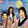 Bài hát Cải Lương - Tiếng Hạc Trong Trăng 1 - Various Artists