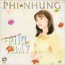 Ma Thu L Bay - Phi Nhung