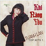 Khi Nng Yu - Thanh Lan