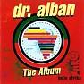 Bài hát It's My Life (Sash! Remix) - Dr.Alban