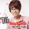 Tt Trong Tm Hn - Bi Anh Tun