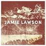 Bài hát Wasn't Expecting That - Jamie Lawson