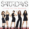 Living For The Weekend (Deluxe Edition) - The Saturdays