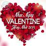 Tuyển Tập Các Bài Hát Nhạc Việt Hay Nhất Ngày Lễ Tình Yêu (Valentine 14/2) - Various Artists