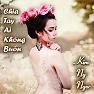 Bài hát Chia Tay Ai Không Buồn - Kim Ny Ngọc