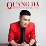 Album Tuyển Tập Các Bài Hát Hay Nhất Của Quang Hà - Quang Hà