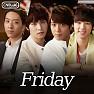 Bài hát Friday (T.G.I.Friday`s Brand Song) - CNBlue