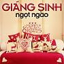 Bài hát Giáng Sinh Ngọt Ngào - Khổng Tú Quỳnh ft. Ngô Kiến Huy