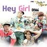 Bài hát Hey Girl - B1A4