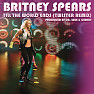 Bài hát Till The World Ends (Twister Remix) - Britney Spears