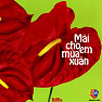 Mi Cho Em Ma Xun - Various Artists