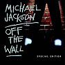 Bài hát Off The Wall - Michael Jackson