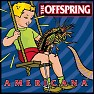 Bài hát Pretty Fly (For A White Guy) - The Offspring