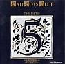 Bài hát Where Are You Now - Bad Boys Blue