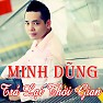 Tr Li Thi Gian - Minh Dng