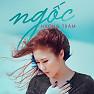 Album Ngốc (Single) - Hương Tràm