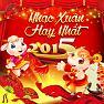 Album Tuyển Tập Nhạc Xuân 2015 Hay Nhất - Various Artists