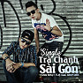 Trà Chanh (Saigon Lemon Icetea) - Single - Tăng Nhật Tuệ ft. Ship Dee