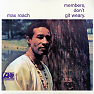 Members, Don't Git Weary - Max Roach