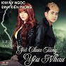 Bài hát Giá Chưa Từng Yêu Nhau - Kim Ny Ngọc , Đinh Kiến Phong