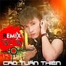 Remix Tình Tiền - Cao Tuấn Thiên