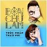 Album Bốn Chữ Lắm - Trúc Nhân,Trương Thảo Nhi