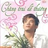 Bài hát Chàng Trai Dễ Thương - Thái Phong Vũ