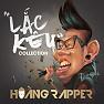 Bài hát Lắc Kêu (DJ Lê Thiện Remix) - Hoàng Rapper