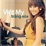 Bài hát Đã Lâu Rồi - Việt My