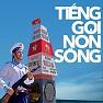 Bài hát Tiếng Gọi Non Sông - Various Artists