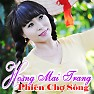 Bài hát Chờ Anh Hát Lý Duyên Tình - Hoàng Mai Trang