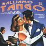Album Balliamo Il Tango - La Cumparsita - Various Artists