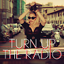 Turn Up The Radio (Single) - Madonna