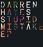 Stupid Mistake - EP - Darren Hayes