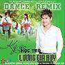 Ký Ức Học Trò Remix - Lương Gia Huy