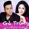 Album Gà Trống - Lưu Thiên Ân, Thy Nhung