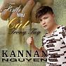 Bài hát Thế Thái Nhân Tình - Kannan Nguyễn