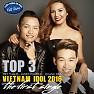 Top 3 Vietnam Idol 2016 (The First Single)