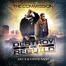 Destroy And Rebuild (CD2) - Kanye West ft. Jay-Z