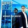 Bài hát A Bridge Of Heartaches - Bad Boys Blue