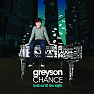 Bài hát Hold On 'Til The Night - Greyson Chance