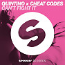 Bài hát Can't Fight It - Quintino , Cheat Codes