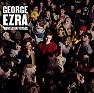 Bài hát Budapest - George Ezra
