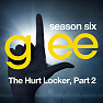 Glee: The Music - The Hurt Locker, Pt. 2 - EP - The Glee Cast