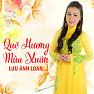 Bài hát LK Cánh Thiệp Đầu Xuân Đón Xuân - Lưu Ánh Loan